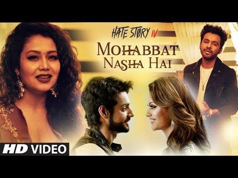 Mohabbat Nasha Hai Song CHORDS AND LYRICS | HATE STORY 4 | Neha ...