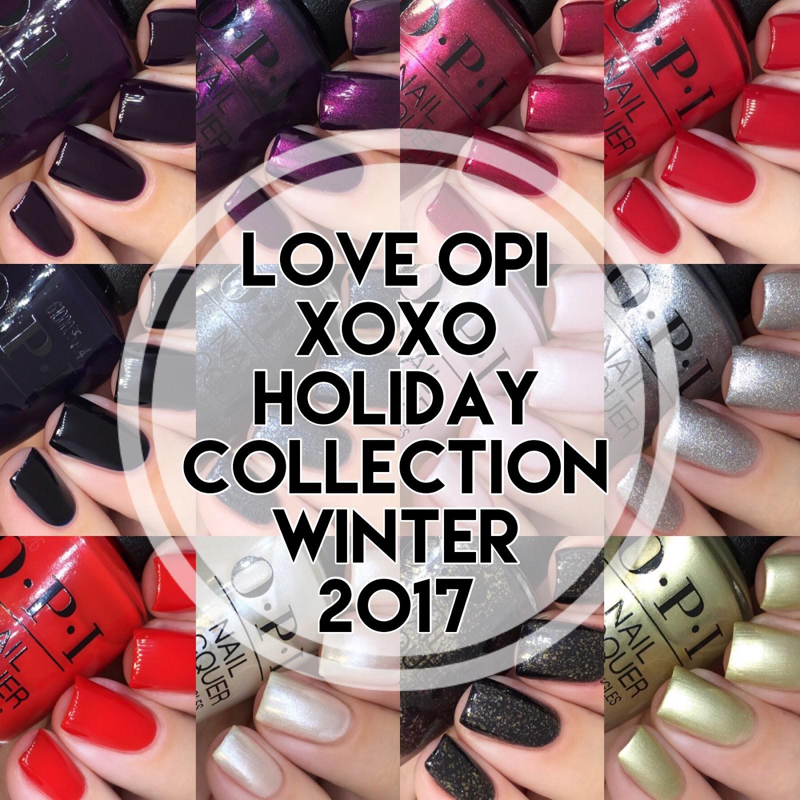 Nail Experiments: Love OPI, XOXO Holiday Winter 2017 Collection