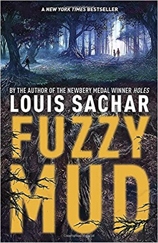 Middle Grade Ninja: Book Review: FUZZY MUD by Louis Sachar