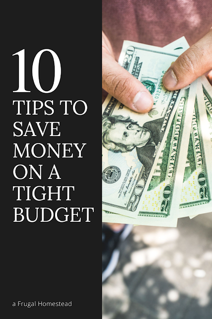 10 tips on How to Save Money on a Tight Budget