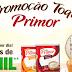 """Promoção: """"Toque Primor"""""""