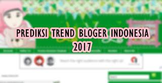 prediksi tren bloger 2017