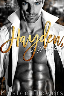Hayden, I Hate You - romance by Kristen Flowers