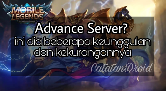 Keunggulan Dan Kekurangan Advance Server Mobile Legends Bang Bang