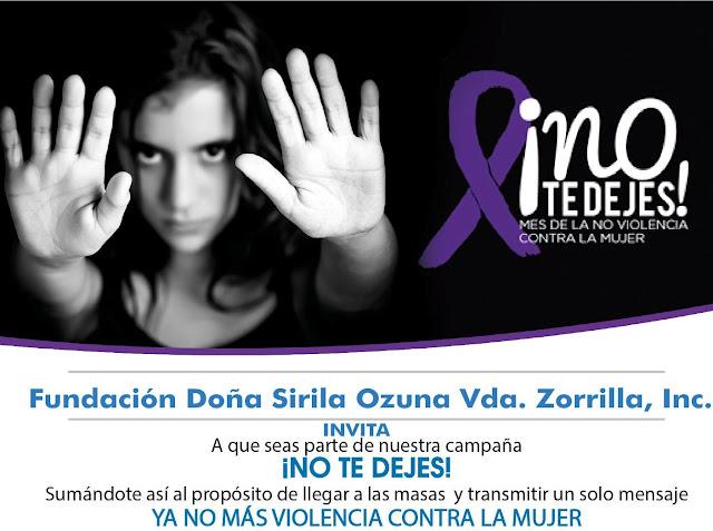 """Fundación Sirila Ozuna inicia campaña """"No te Dejes 2017"""" en contra la violencia contra la mujer"""