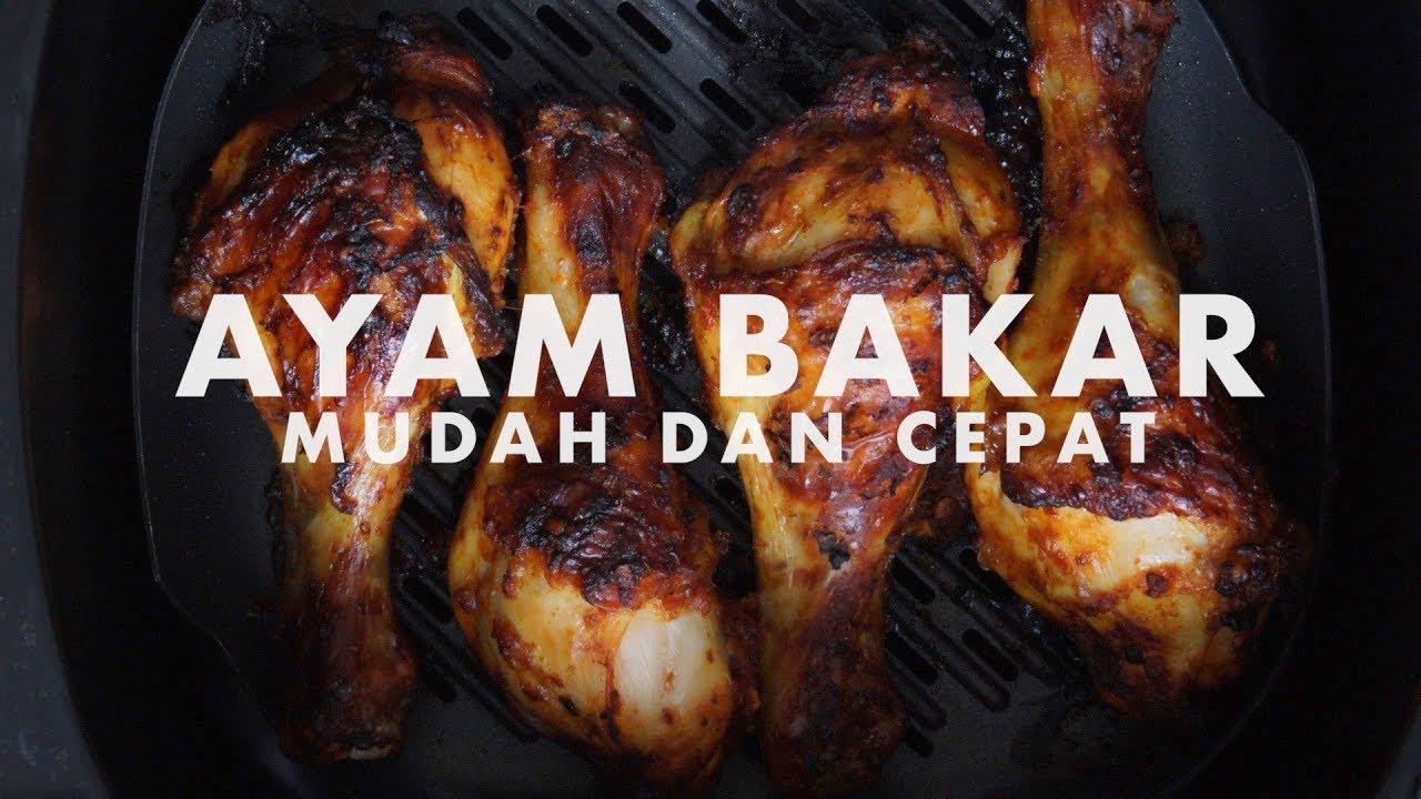 Resepi Ayam Bakar Paling Simple Dan Sedap