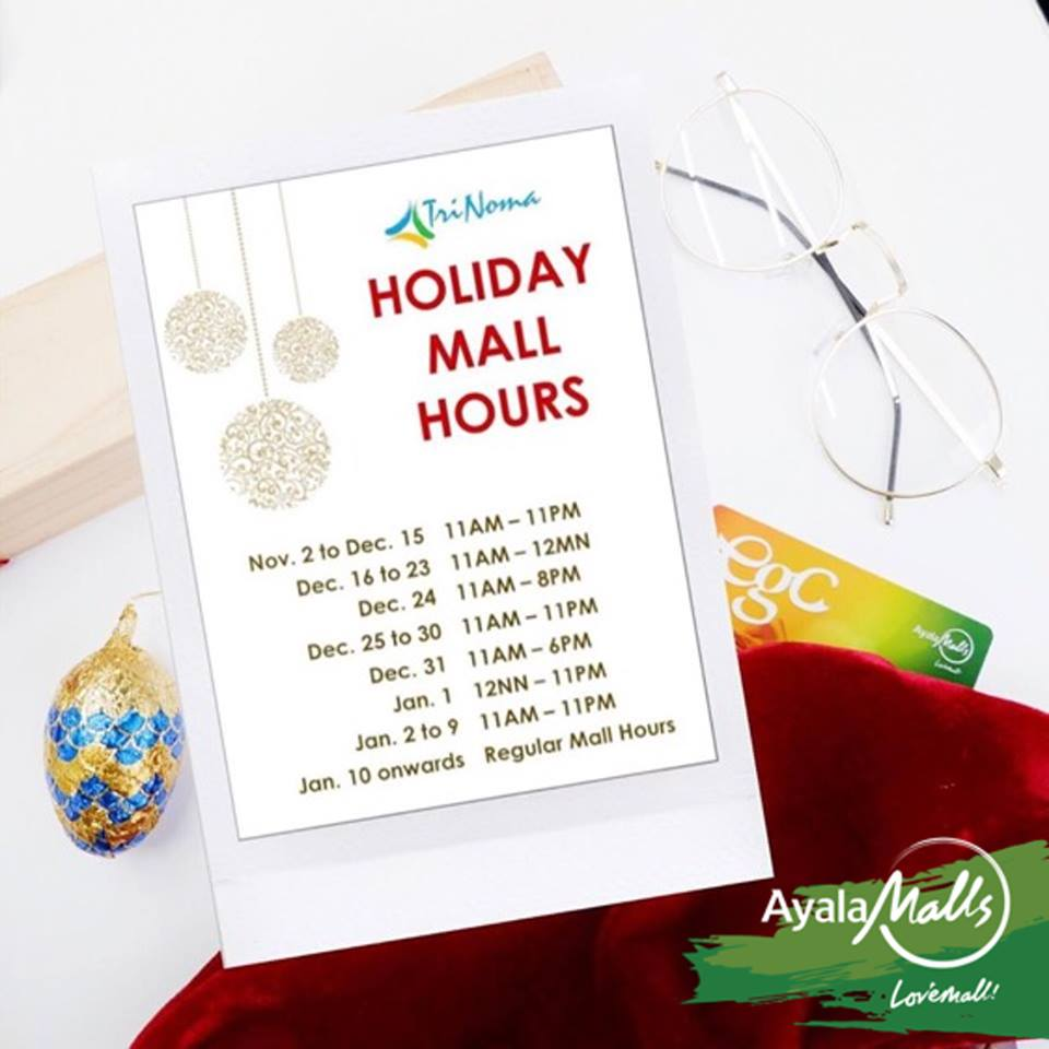 Trinoman holiday mall hours 2016