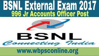 BSNL External Exam 2017 - Apply Online for 996 Jr Accounts Officer Posts - image BSNL%2BExternal%2BExam%2B2017 on http://wbpsconline.org