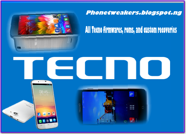 Download][Firmware] All Official Tecno Stock Roms Collections And