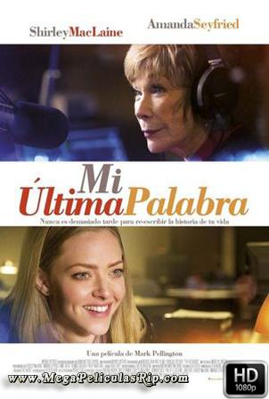 Mi Ultima Palabra [1080p] [Latino-Ingles] [MEGA]