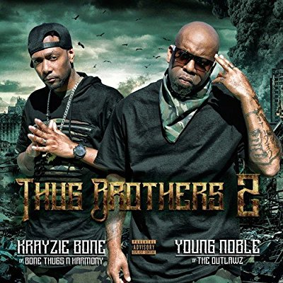 Krayzie Bone & Young Noble - Thug Brothers 2 - Album Download, Itunes Cover, Official Cover, Album CD Cover Art, Tracklist