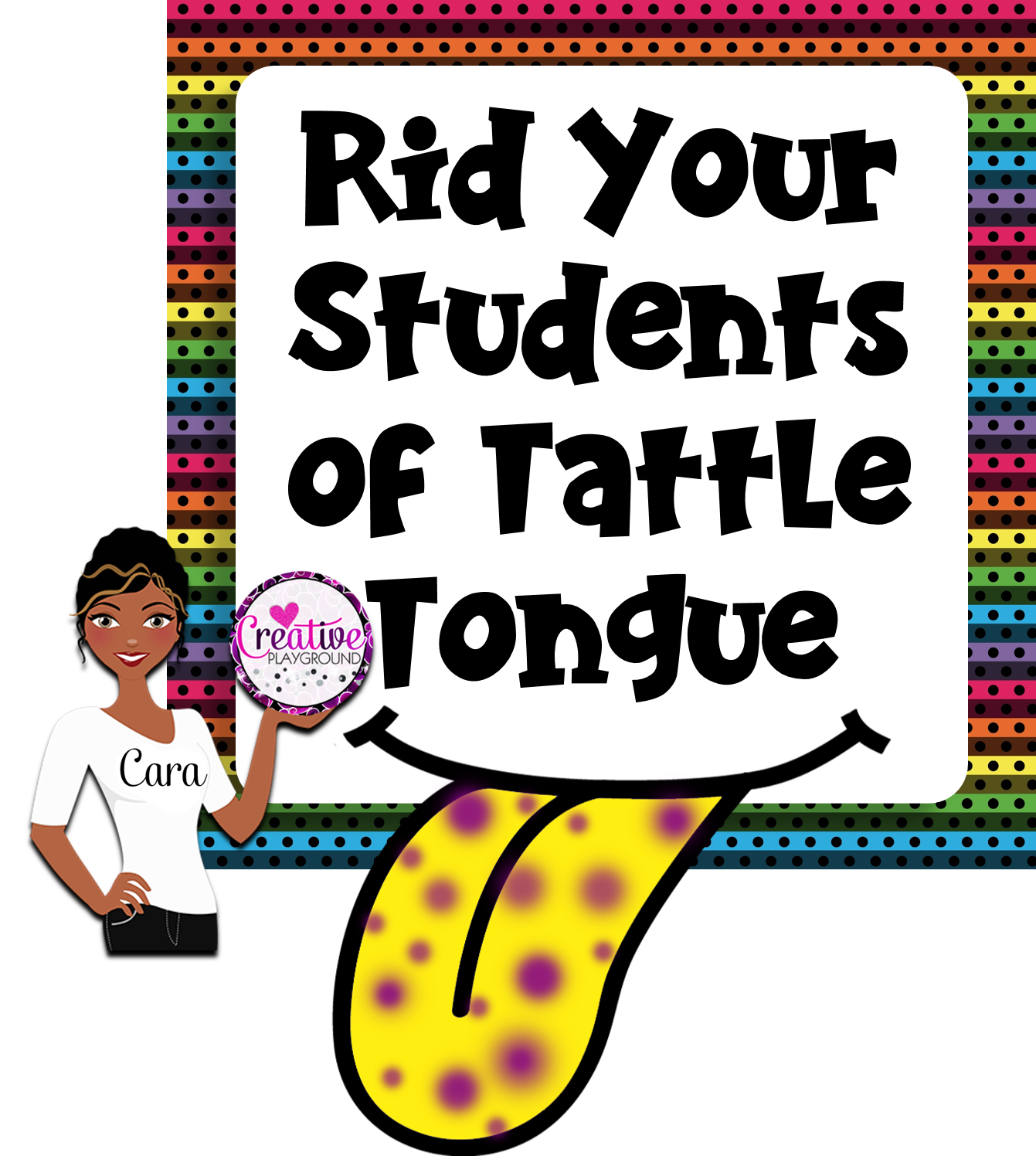 Creative Playground Rid Your Students Of Tattle Tongue