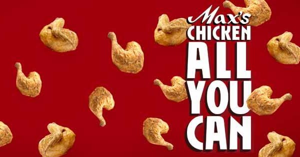 Enjoy All You With Max's 2017 Chicken All You Can Promo For Only Php 249