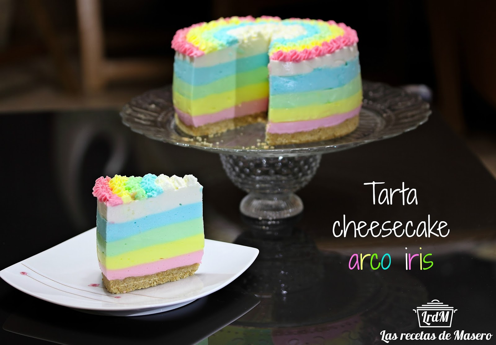 Las recetas de Masero: Tarta cheesecake arco iris (sin horno)