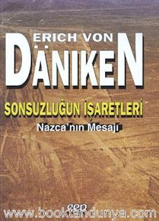 Erich Von Daniken - Sonsuzluğun İşaretleri