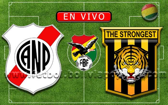 【En Vivo】Nacional Potosí vs. The Strongest - Torneo Apertura 2019
