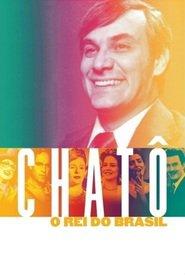 Chatô: O Rei do Brasil – Nacional (2015)