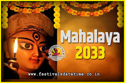 2033 Mahalaya Puja Date and Time Kolkata, 2033 Mahalaya Calendar