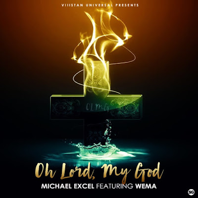 Music: OLMG [Oh Lord, My God] – Michael Excel Ft. Wema