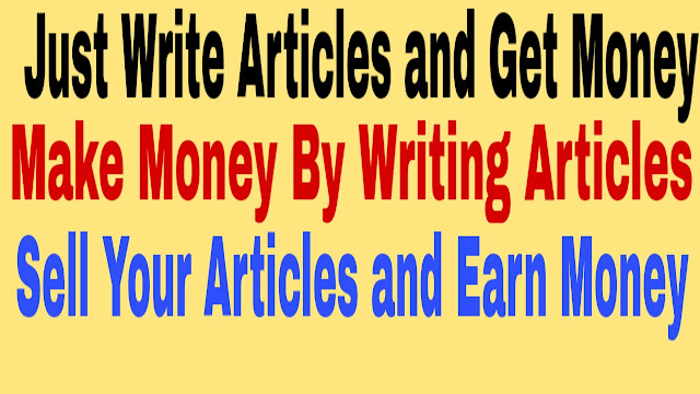 Make Money by Writing Articles