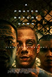 Watch A Prayer Before Dawn Online Free 2017 Putlocker