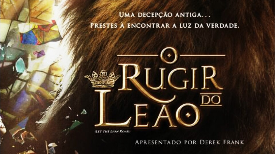 Filme Evangélico O Rugir do Leão Let The Lion Roar