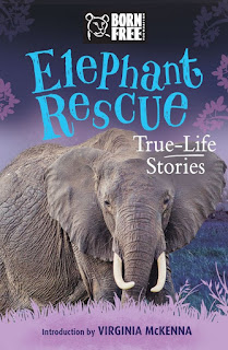 Born Free: Elephant Rescue: A True-Life Story