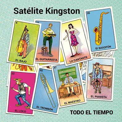 SATÉLITE KINGSTON - Todo el tiempo (2016)