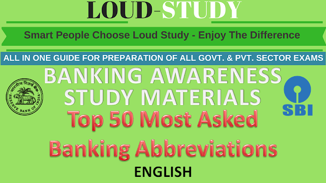 Top 50 Most Asked Banking Abbreviations in Competitive Exams
