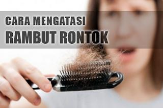 Cara Mengatasi Rambut Rontok Secara Alami Dalam 1 Hari