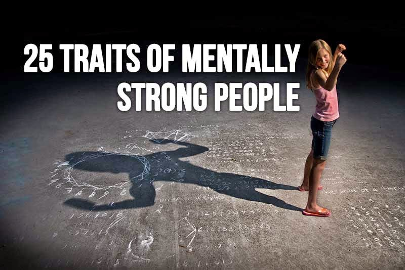 25 traits of mentally strong people