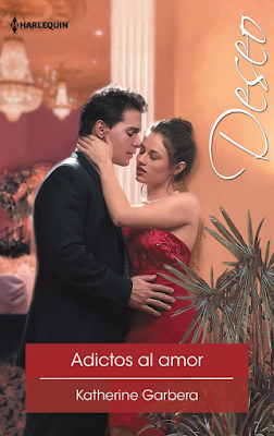 Katherine Garbera - Adictos Al Amor