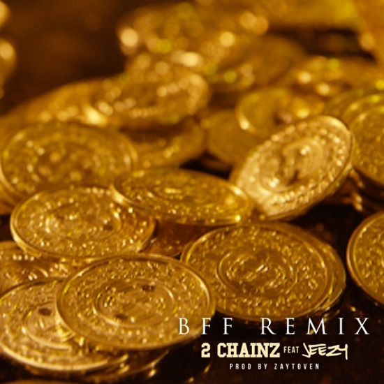 2 Chainz - BFF (Remix) (Feat. Jeezy)