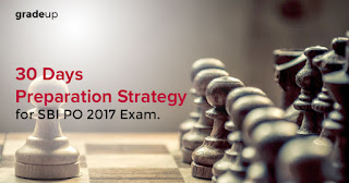 SBI PO Prelims 2017 Preparation Strategy (30 Days Study Plan)