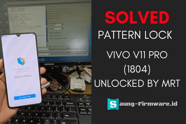 Vivo V11 Pro (1804) Pattern Unlock by MRT