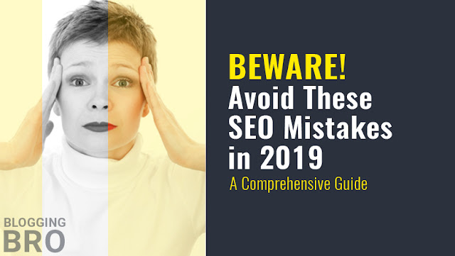avoiding-popular-seo-mistakes-2019