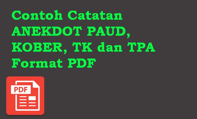 Contoh Catatan ANEKDOT PAUD, KOBER, TK dan TPA Format PDF