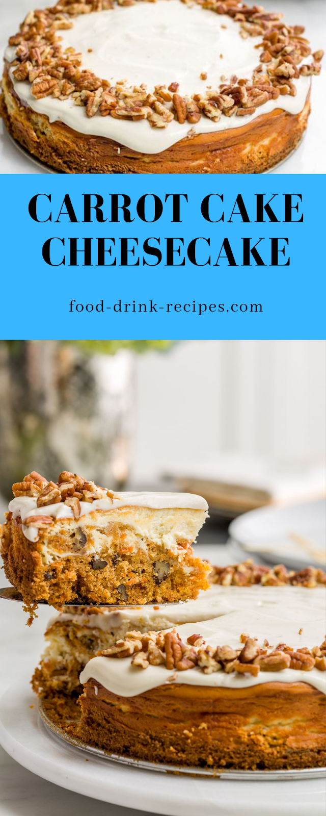 Carrot Cake Cheesecake - food-drink-recipes.com