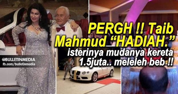 """PERGH !! Taib Mahmud """"HADIAH"""" isterinya mudanya kereta 1.5juta.. meleleh beb !!"""