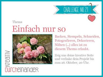 http://kreativ-durcheinander.blogspot.com/2016/10/21-einfach-so.html