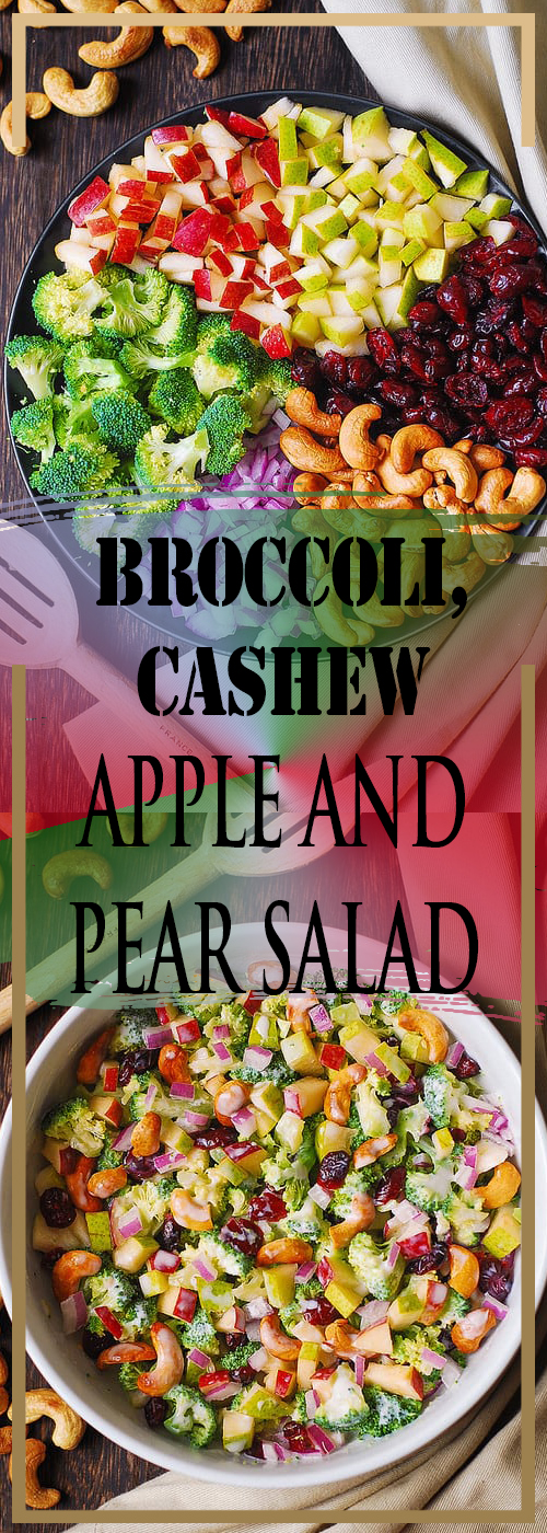 BROCCOLI, CASHEW, APPLE AND PEAR SALAD RECIPE