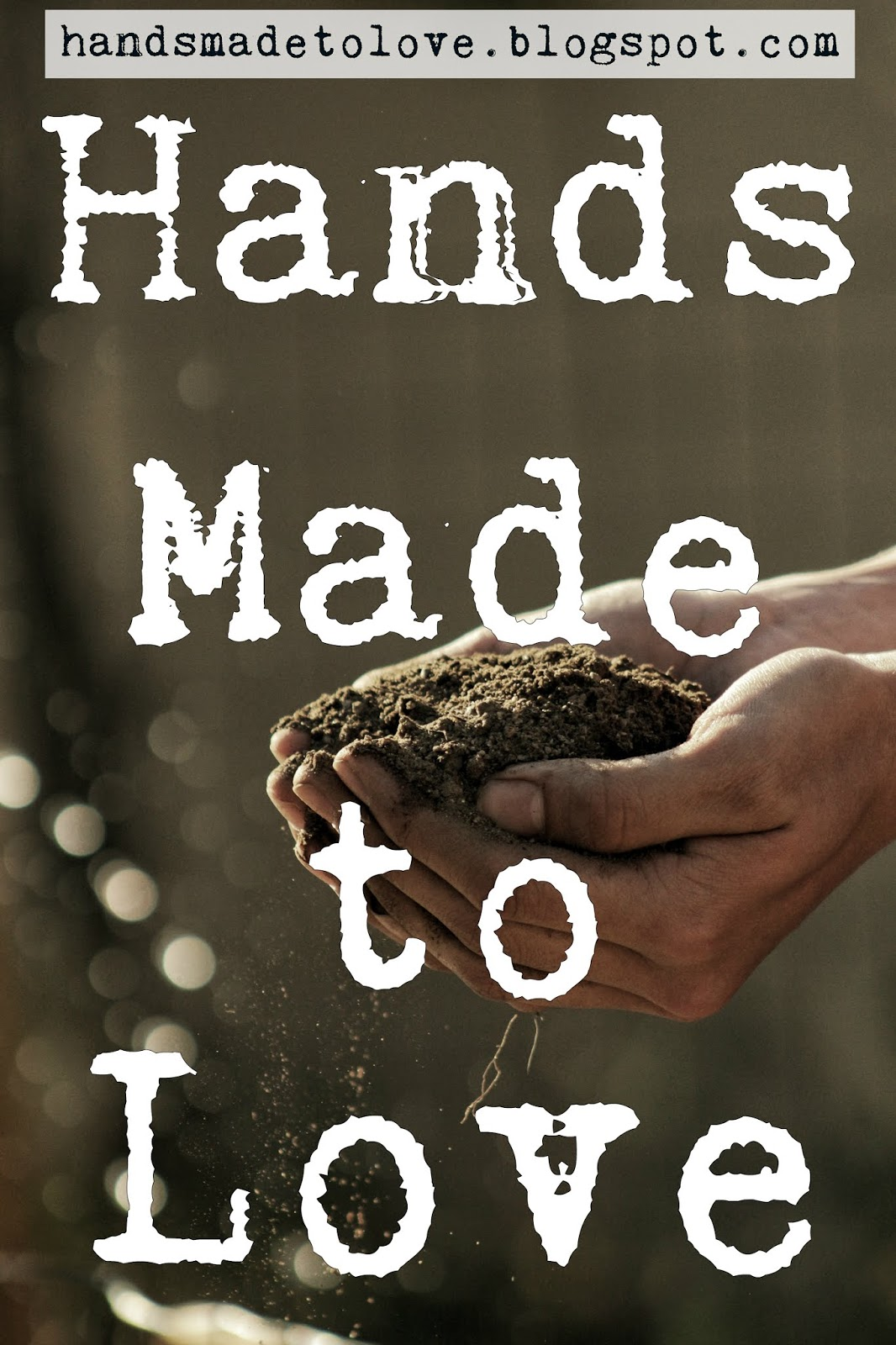 Hands Made to Love