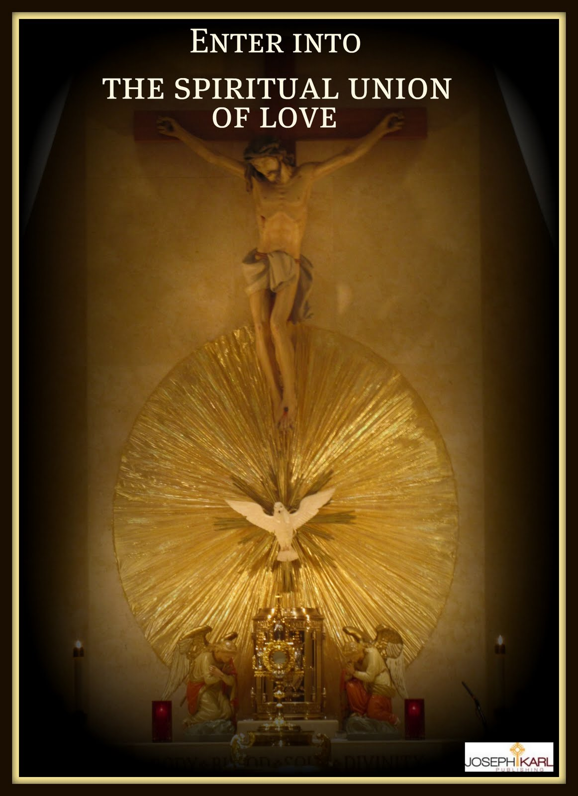 Enter Into The Spiritual Union Of Love