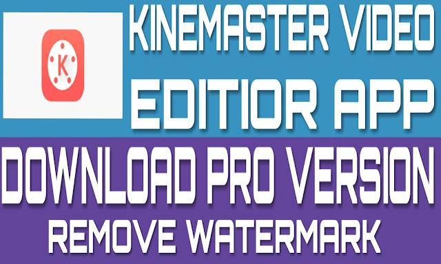 Kinemaster App