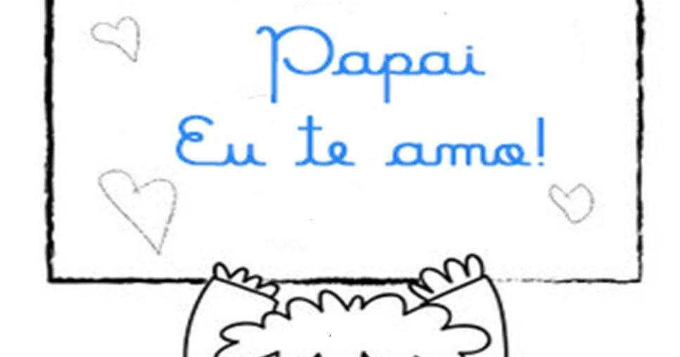 20 Cartões Para Dia Dos Pais Prontos Para Imprimir Modelos De