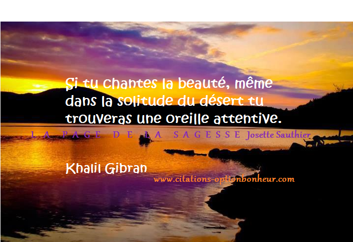 la page de la sagesse citation de khalil gibran sur la beaut de la nature. Black Bedroom Furniture Sets. Home Design Ideas