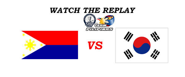 List of Replay Videos Philippines vs South Korea 38th Jones Cup 2016