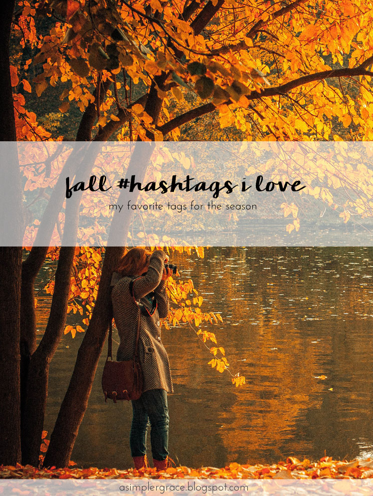 Fall Hashtags I Love - A Simpler Grace