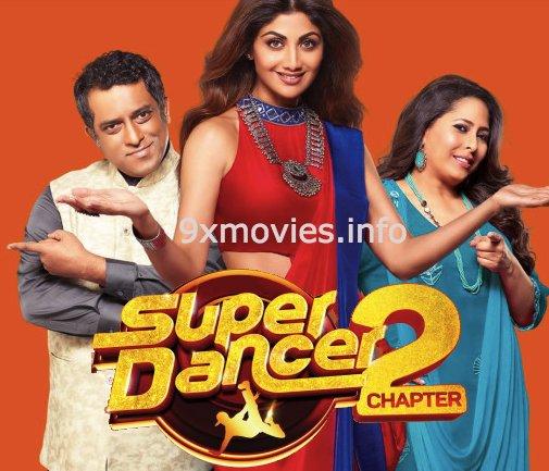 Super Dancer Chapter 2 – 17 March 2018 HDTV 480p 250MB
