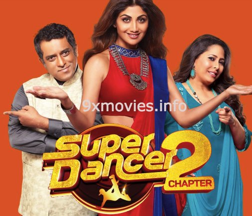 Super Dancer Chapter 2 – 14 January 2018 HDTV 480p 250MB